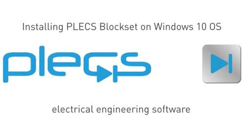 PLECS 教程视频 - 如何在Windows操作系统上安装PLECS *lockset (14-Decem*er-2017)