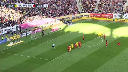 【集锦】塔马什染红塔迪奇失点 10人罗马尼亚0-0战平塞尔维亚