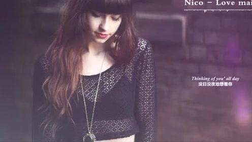 """【英文情歌】Nico - Love Mail""""我找了这首歌整整十年"""""""