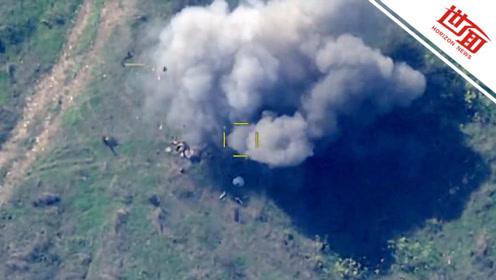 阿塞拜疆连发3条无人机打击视频:装甲车秒变废铁 士兵逃命不及被炸飞