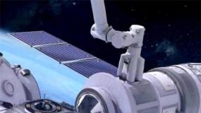 揭秘中国空间站机械臂超强能力:可抓取、可监视!