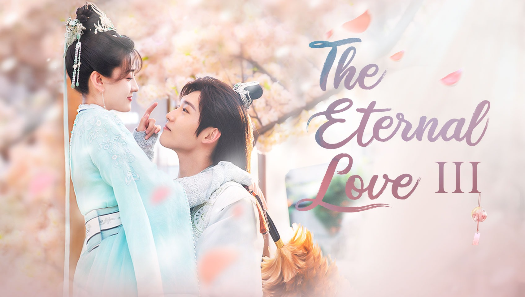 The Eternal Love S3