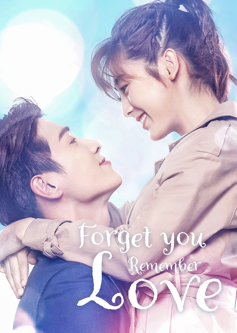 Forget You Remember Love