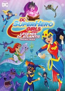 DC超级英雄美少女:亚特兰蒂斯传奇