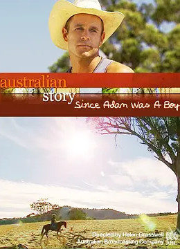 澳洲故事 - 牛仔亚当 Australian Story - Since Adam Was A Boy
