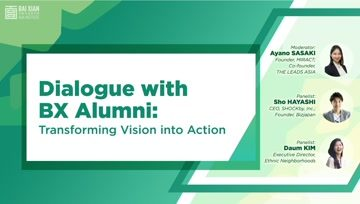 Dialogue with BX Alumni: Transforming Vision into Action